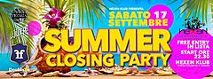 SUMMER CLOSING PARTY Hexen Klub